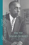 For the Inward Journey The Writings of Howard Thurman