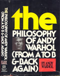 The philosophy of Andy Warhol :from A to B and back again. Signed 1st Edition