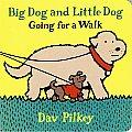 Big Dog & Little Dog Going for a Walk Big Dog & Little Dog Board Books