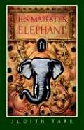 His Majestys Elephant