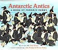 Antarctic Antics A Book Of Penguin Poetr