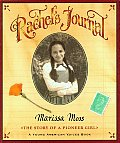 Young American Voices Rachels Journal The Story of a Pioneer Girl