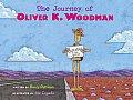 Journey Of Oliver K Woodman