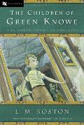 The Children of Green Knowe (Green Knowe Chronicles #01)