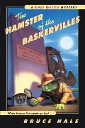 Chet Gecko Mysteries #5: The Hamster of the Baskervilles