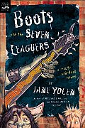 Boots & The Seven Leaguers: A Rock-And-Troll Novel (Rock-And-Troll Novels) by Jane Yolen
