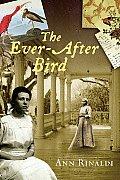 Ever After Bird
