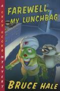 Chet Gecko 03 Farewell My Lunchbag