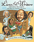 Lives of the Writers: Comedies, Tragedies (And What the Neighbors Thought) (94 Edition)
