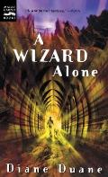 Wizard Alone: The Sixth Book in the Young Wizards Series (Young Wizards #6) Cover