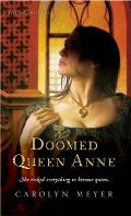 Doomed Queen Anne A Young Royals Book