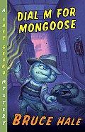 Chet Gecko 15 Dial M For Mongoose