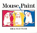 Mouse Paint Lap Sized Board Book