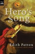 Heros Song The First Song Of Eirren