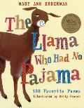 Llama Who Had No Pajama 100 Favorite Poems