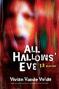 All Hallows Eve 13 Stories