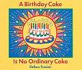 Birthday Cake Is No Ordinary Cake