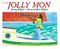 The Jolly Mon: Book and Musical CD with CD (Audio)