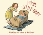 Hush, Little Baby: A Folk Song with Pictures Cover