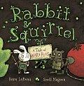 Rabbit & Squirrel