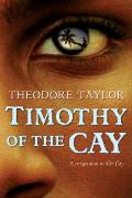 Timothy of the Cay (07 Edition)