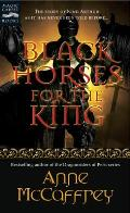 Black Horses For The King (Magic Carpet Books) by Anne McCaffrey