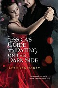 Jessica's guide to dating on the darkside series