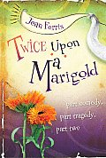 Marigold 02 Twice Upon A Marigold