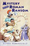 Mystery of the Roman Ransom Cover