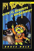 Chet Gecko 09 Give My Regrets To Broadway