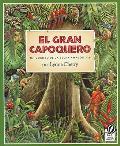 El Gran Capoquero Un Cuento de La Selva Amazonica