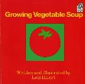 Growing Vegetable Soup (Voyager Books) Cover