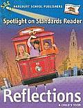 Harcourt School Publishers Reflections: Spotlight on Standards Reader Reflections 07 Grade 1