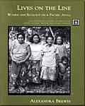 Lives on the Line: Women and Ecology on a Pacifc Atoll