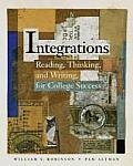Integrations : Reading, Thinking, and Writing for College Success (03 Edition) Cover