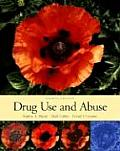 Drug Use and Abuse (4TH 04 - Old Edition)