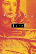 Fire From A Journal of Love the Unexpurgated Diary of Anais Nin 1934 1937