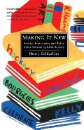 Making It New: Essays, Interviews, and Talks (Harvest Book)