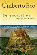 Serendipities Language & Lunacy