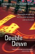 Double Down Reflections on Gambling & Loss
