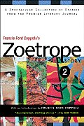 Francis Ford Coppolas Zoetrope All Story 2