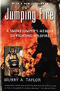 Jumping Fire: A Smokejumper's Memoir of Fighting Wildfire (Harvest Book) Cover