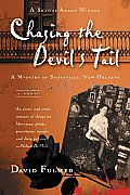 Chasing the Devils Tail A Mystery of Storyville New Orleans