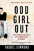 Odd Girl Out: The Hidden Culture of Aggression in Girls Cover