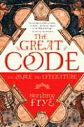 Great Code : the Bible and Literature (82 Edition)