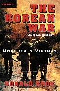 Korean War Uncertain Victory Volume 2