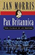 Pax Britannica The Climax of an Empire