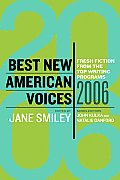 Best New American Voices 2006: Fresh Fiction from the Top Writing Programs (Best New American Voices) Cover