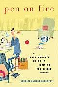 Pen on Fire: A Busy Woman's Guide to Igniting the Writer Within Cover