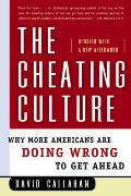 Cheating Culture Why More Americans Are Doing Wrong to Get Ahead